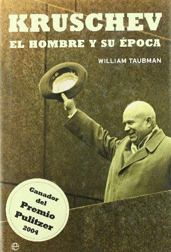 9788497343466: Kruschev: el hombre y su época.