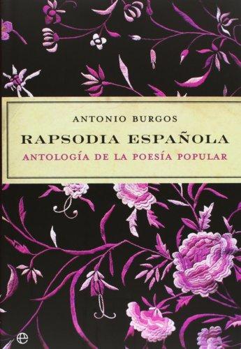 9788497343572: Rapsodia Espanola/ Spanish Rhapsody: Antologia De La Poesia Popular/ Anthology of Popular Poetry (Spanish Edition)