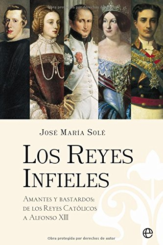 9788497343626: Los Reyes Infieles