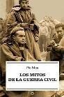 9788497343848: Mitos de la Guerra civil, los (rustica)