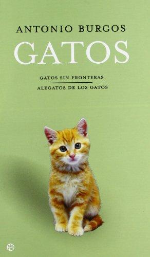 9788497343992: Pack gatos sin fronteras / alegatos de los gatos