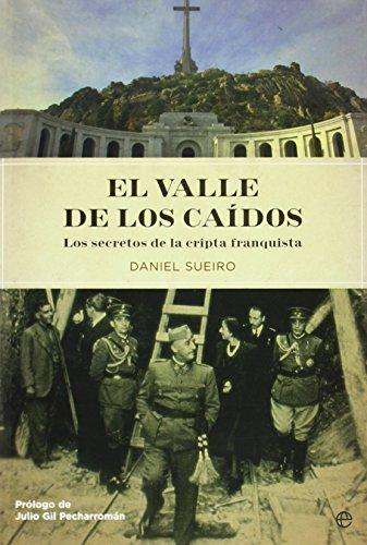 9788497344302: El Valle de los caidos. los secretos de la cripta franquista
