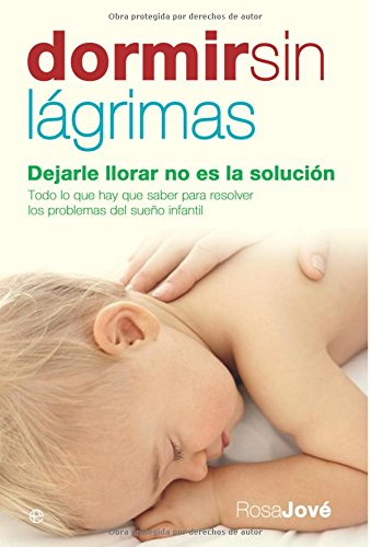 9788497344784: Dormir sin lágrimas: dejarle llorar no es la solución (Psicología y salud)