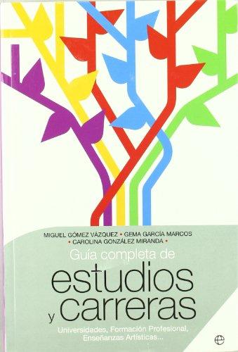 9788497344876: GUIA COMPLETA DE ESTUDIOS Y CARRERAS