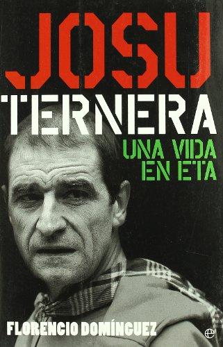 9788497344883: Josu Ternera: Una Vida En Eta (Spanish Edition)