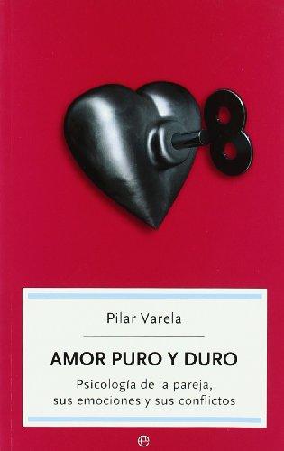 9788497344920: Amor puro y duro (Autoayuda (la Esfera))