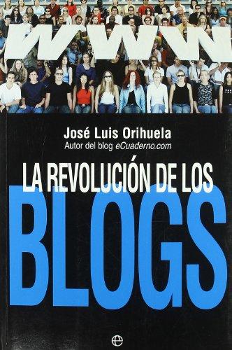 9788497344982: Revolucion de los blogs, la