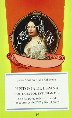 9788497345071: Historia de España contada por estudiantes