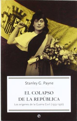 9788497345453: El colapso de la republica/ The republic collapse (Spanish Edition)
