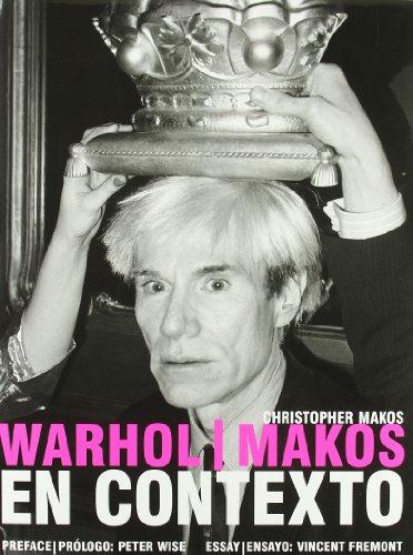 Warhol / Makos en contexto (Paperback): Vincent Fremont, Christopher Makos