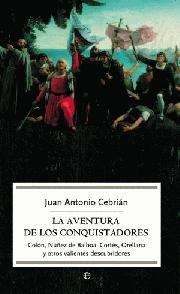 9788497345873: La aventura de los conquistadores