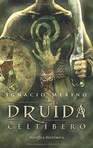 9788497346177: Druida celtibero, el (Novela Historica(la Esfera))