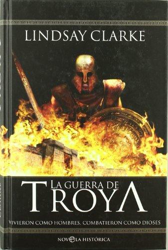 9788497346276: Guerra de troya, la (Novela Historica(la Esfera))