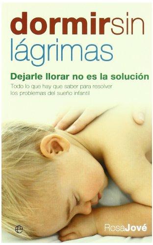 9788497346474: Dormir sin Lagrimas.