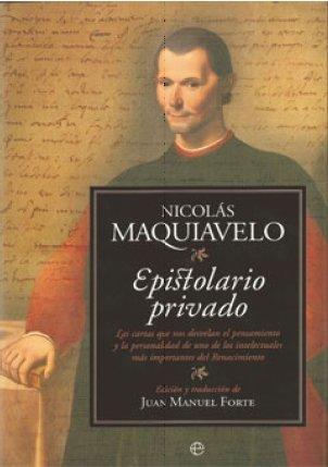 EPISTOLARIO PRIVADO LAS CARTAS QUE NOS DESVELAN EL PENSAMIEN: Forte, Juan Manuel (editor)