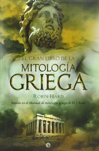9788497346993: Gran Libro De La Mitologia Griega, El (Historia (la Esfera))