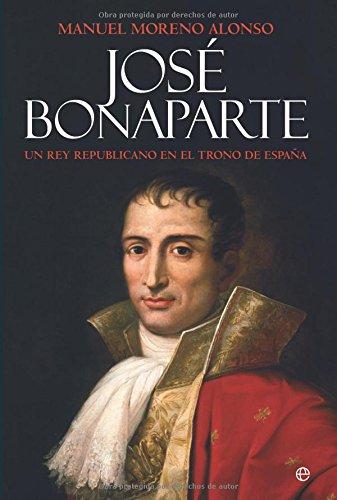 9788497347037: José bonaparte - un rey republicano en el trono de España (Historia (la Esfera))