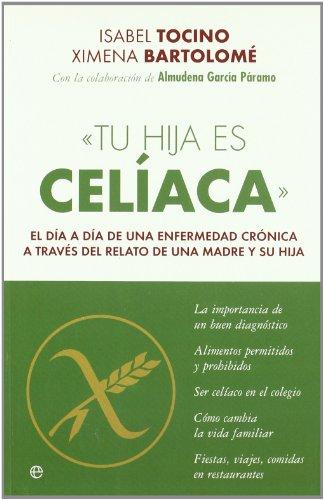9788497347129: Tu hija es celiaca (Psicologia Y Salud (esfera))