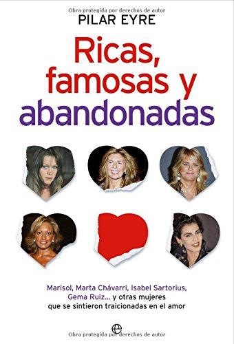 9788497347327: Ricas, Famosas Y Abandonadas