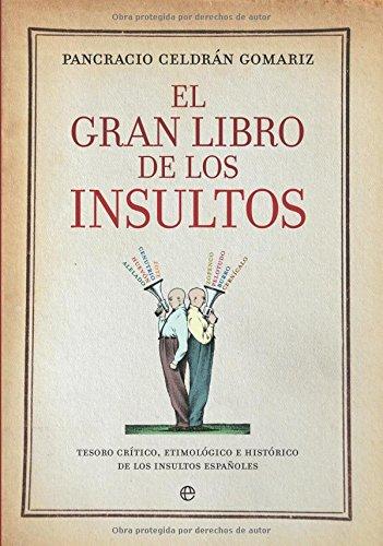 9788497347341: El gran libro de los insultos