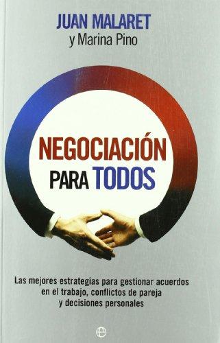 Negociación para todos - Juan Malaret; Marina Pino