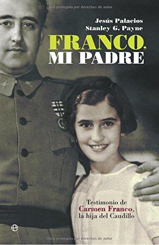9788497347839: Franco, mi padre (Historia Del Siglo Xx)