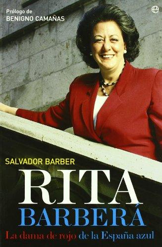 9788497347891: Rita Barbera: La Dama De Rojo De La Espana Azul (Spanish Edition)