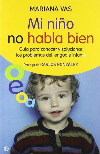 9788497348034: Mi Niño no habla bien (Psicologia Y Salud (esfera))