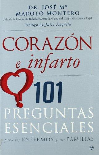 9788497348157: Corazon e infarto - 101 preguntas esenciales (Psicologia Y Salud (esfera))