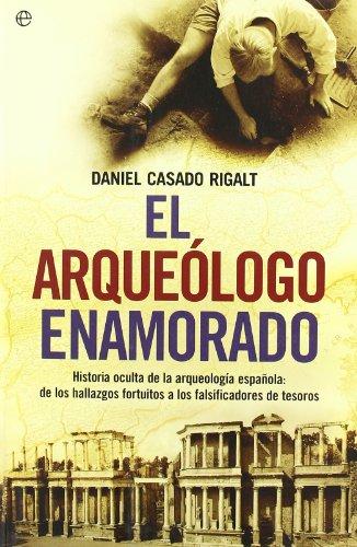 9788497348379: Arqueologo enamorado, el