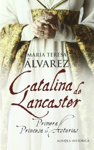 9788497348393: Catalina de lancaster (Bolsillo (la Esfera))