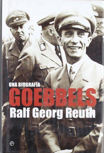 9788497348782: Goebbels - una biografia (Historia Del Siglo Xx)