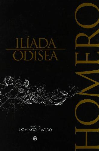 Iliada y Odisea: Homero - Domingo Plácido ( Ed.)