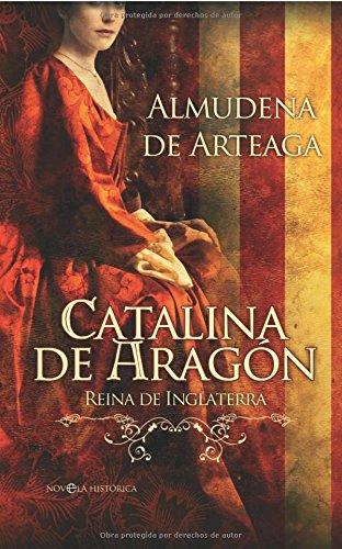 9788497349000: Catalina de Aragón - Reina de Inglaterra (2ª ed.)