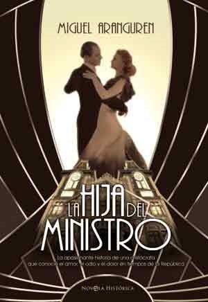9788497349116: La hija del ministro