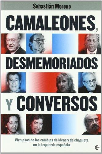 9788497349192: Camaleones, desmemoriados y conversos (Actualidad (esfera))
