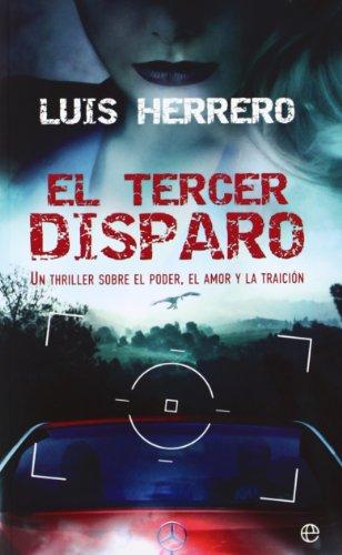 El tercer disparo: Luis Herrero