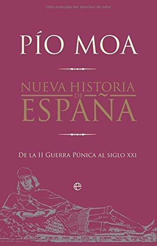 9788497349529: Nueva historia de España - de la II Guerra punica al siglo xxi (Historia Divulgativa)