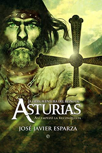 9788497349789: La gran aventura reino Asturias (Bolsillo (la Esfera))