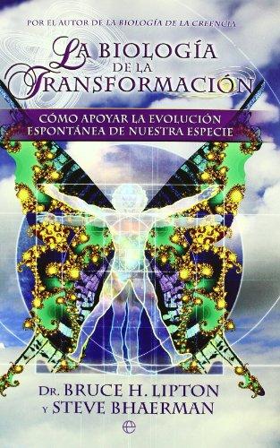 9788497349864: La biología de la transformación