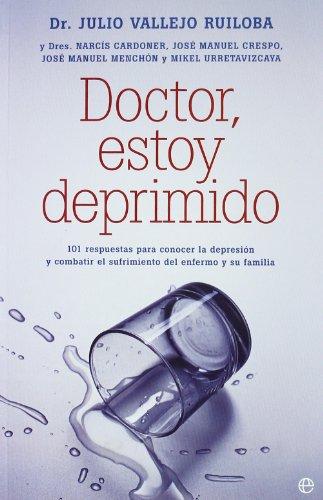 9788497349925: Doctor, estoy deprimido (Psicologia Y Salud (esfera))