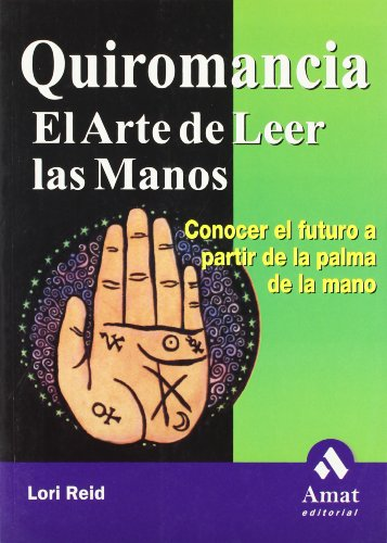 9788497350358: Quiromancia El Arte De Leer Las Manos