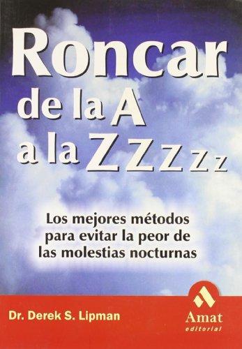 RONCAR DE LA A A LA. Z Z Z Z Z