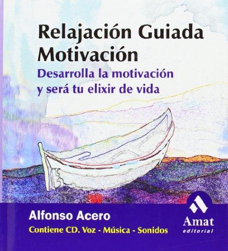 9788497350839: Relajacion Guiada 4. Motivacion (Spanish Edition)