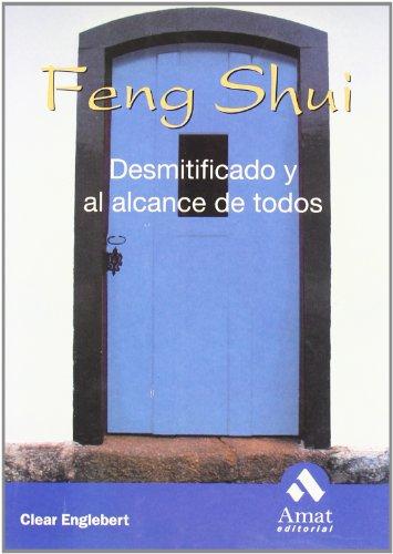 9788497350853: Feng Shui: Desmitificado y al alcance de todos