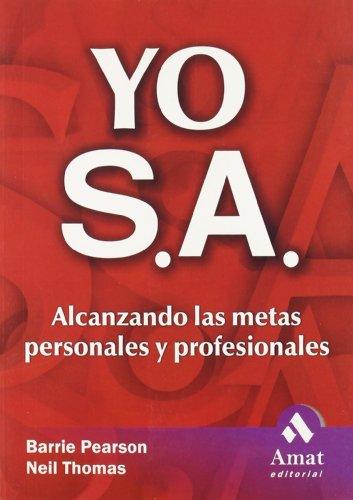 9788497351041: Yo sa: Alcanzando las metas personales y profesionales