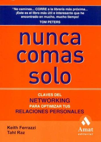 9788497351263: Nunca comas solo (Spanish Edition)