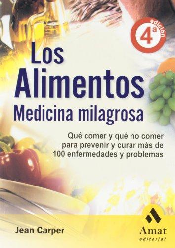 9788497351409: Alimentos, los - medicina milagrosa