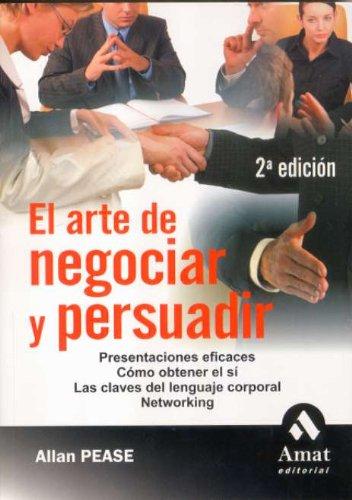 9788497351546: El arte de negociar y persuadir / The Art of Negotiation and Persuasion (Spanish Edition)