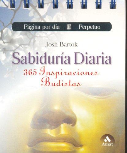 9788497351676: Sabiduria diaria: 365 Inspiraciones budistas
